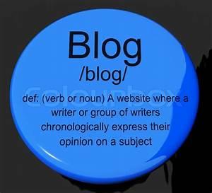 Blog Definition Button Showing Website Blogging Or Blogger ...