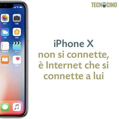 Iphone 10 Meme Iphone X Migliori Meme Foto 5 10 Tecnocino