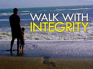 Living in Integrity - Life of Integrity | Life of Integrity