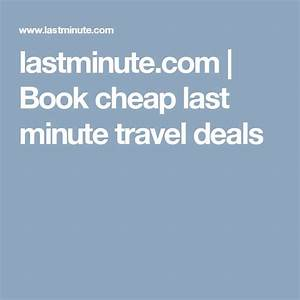 17 Best ideas about Cheap Last Minute Flights on Pinterest ...