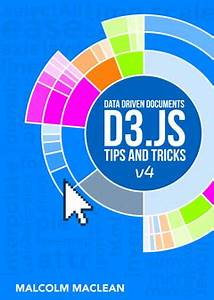 D3 Bar Chart Interactive D3 Tips And Tricks By Malcolm Maclean Leanpub Pdf Ipad