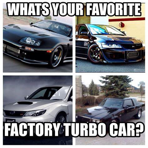 Turbo Car Memes - turbocharged memes