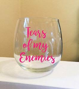 wine glass with one color vinyl lettering your choice With where to buy vinyl letters for wine glasses