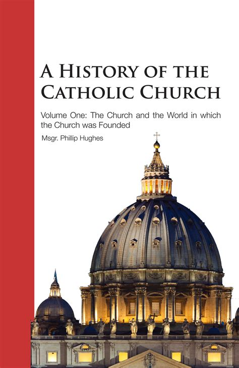 A History Of The Catholic Church  Vol 1