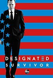Designated Survivor (TV Series 2016?2019)   IMDb