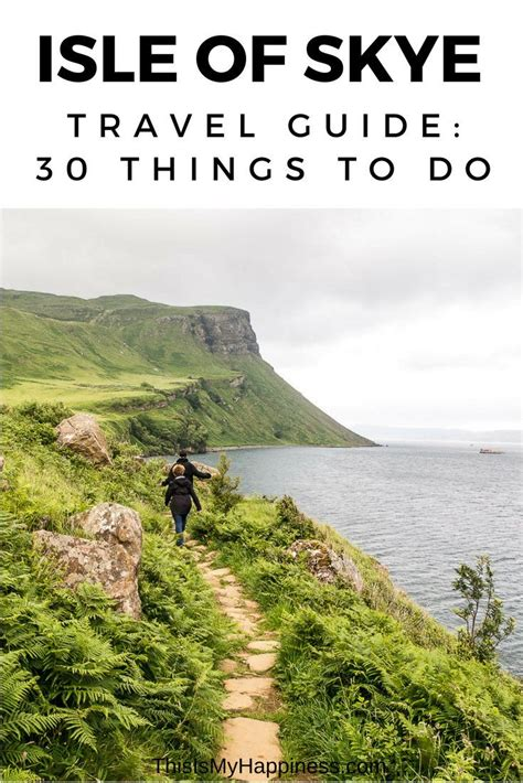 30 Things To Do On The Isle Of Skye A Travel Guide To