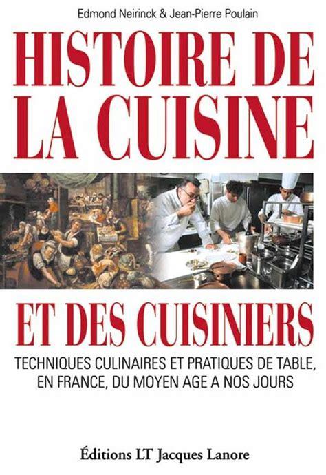 histoire de la cuisine et de la gastronomie franaises revue espaces histoire de la cuisine et des cuisiniers techniques culinaires et pratiques de