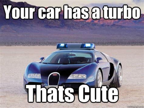 Turbo Car Memes - turbo car memes 28 images 25 best memes about meme