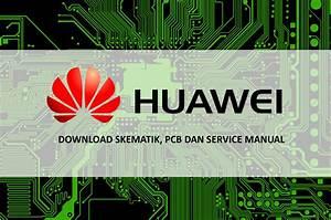 Download Skematik Huawei Lengkap