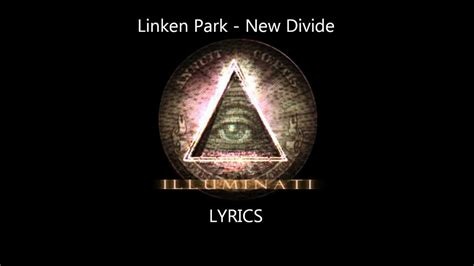 Linkin Park Illuminati New Divide Illuminati Lyrics Satanic