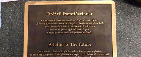 icelands heartbreaking glacier memorial   future