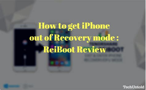 how to get on iphone how to get iphone out of recovery mode reiboot review