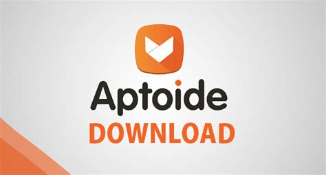aptoide for android free aptoide apk for android get version