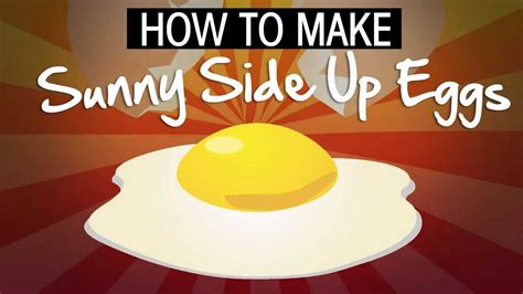 how to make eggs how to make sunny side up eggs youtube
