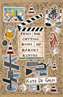 cutting room  barney kettle  kate de goldi