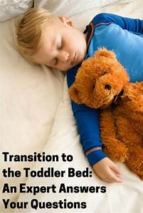 Transition to the Toddler Bed: Answers to Common Questions ...