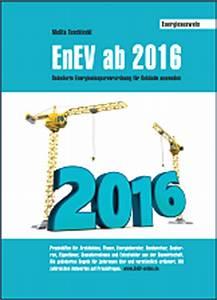 Enev 2016 Altbau : enev ab 2016 was ndert sich f r neue nichtwohngeb ude ~ Lizthompson.info Haus und Dekorationen