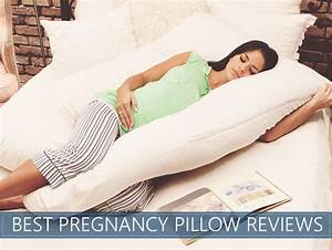 the 7 best rated pregnancy pillows you can buy 2018 With best sleep pillow reviews