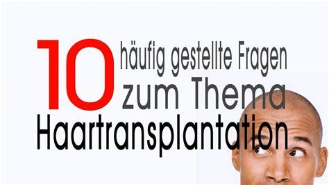haartransplantation hamburg kosten 10 h 228 ufige fragen zur haartransplantation kosten chancen risiken
