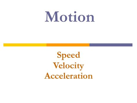 Motion, Speed, Velocity And Acceleration Notes