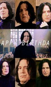 Happy Birthday Severus Snape! (January 9, 1960) | Severus ...