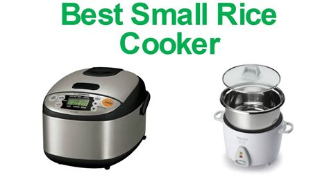 best small to buy 5 best small rice cooker 2017