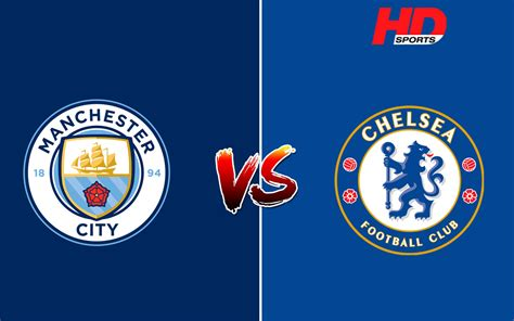 EPL Live 2020, Chelsea vs Manchester City Live Streaming ...