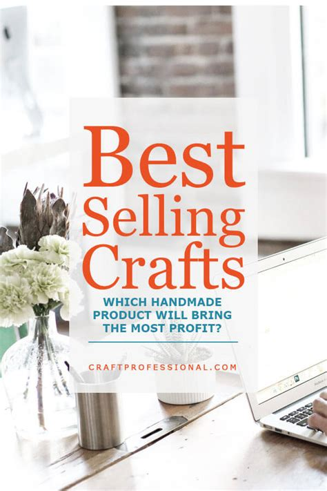 best selling crafts and most profitable they are not