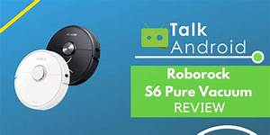 Roborock S6 Pure Review  Put The Kitchen Sink In A Robot Vacuum
