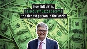 Why Bill Gates is not the richest person in the world