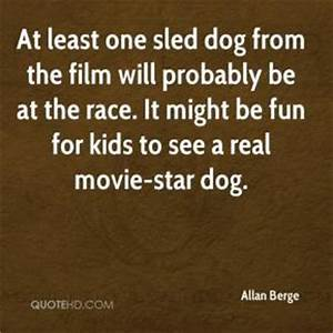Quotes About Sl... Dog Sledding Quotes