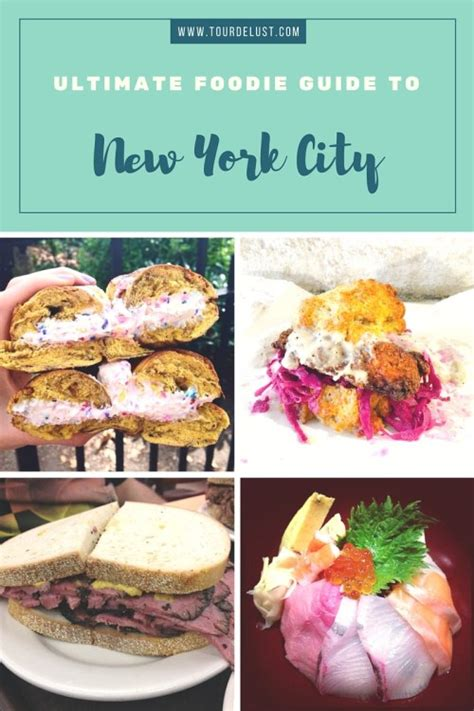 Foodie Guide To New York ultimate foodie guide to new york city