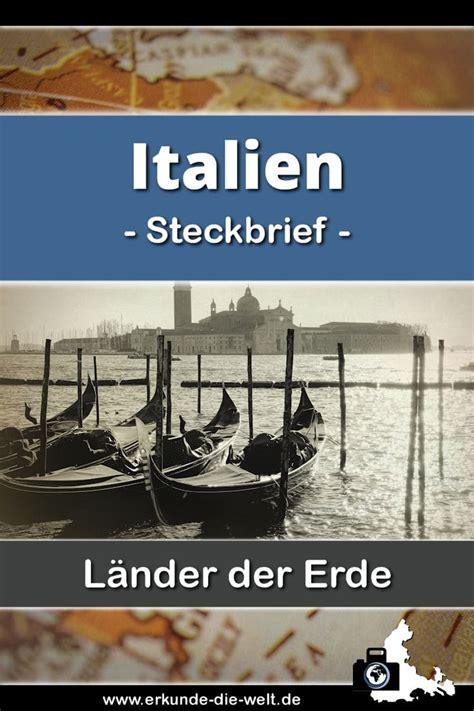 steckbrief italien europa erkunde die welt