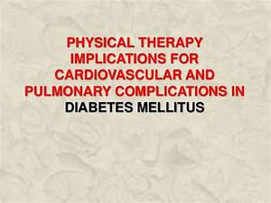 Physical Therapy Implications For Cardiovascular And ...