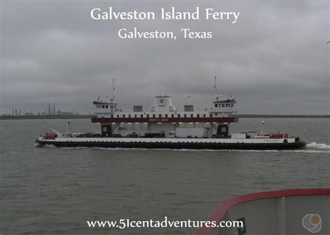 Free Boats Galveston by 51 Cent Adventures Galveston Island Ferry Galveston