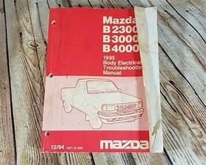 1995 Mazda B2300 B3000 B4000 Pickup Truck Body Electrical