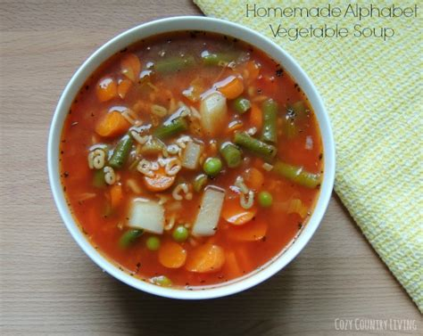 how to make vegetable soup homemade alphabet vegetable soup cozy country living