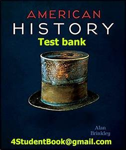 Solution Manual  U0026 Test Bank For American History