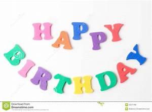 happy birthday stock photo image 22271780 With happy birthday foam letters