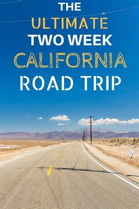 A Two Week California Road Trip Itinerary Finding The