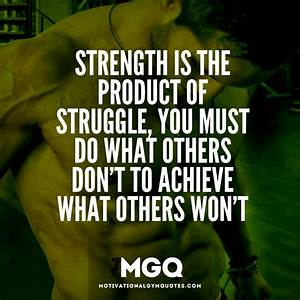Strength Motivational Quotes  Quotesgram