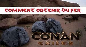 Ou Trouver Du Carburant : comment obtenir et ou trouver du fer pierres de fer dans conan exiles g n ration game ~ Maxctalentgroup.com Avis de Voitures
