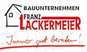 Bauunternehmen Rheinland Pfalz : bauunternehmer bayern bauunternehmen franz lackermeier bauunternehmer in bayern ~ Markanthonyermac.com Haus und Dekorationen