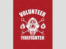 Volunteer firefighter T shirt Design Fire Department T