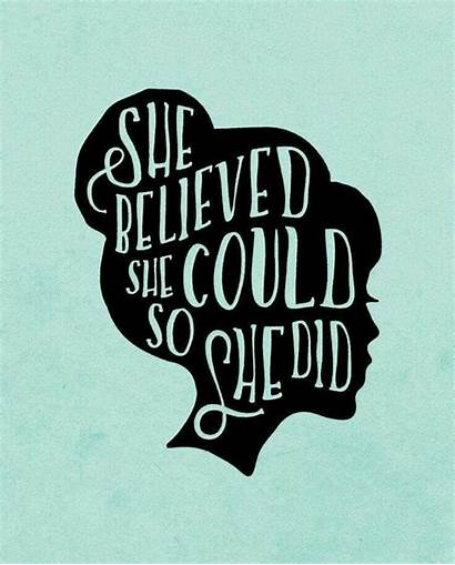 Quotes Short She Power Believed Woman Empower