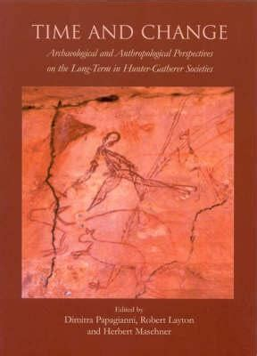 time and change archaeological and anthropological perspectives the term in