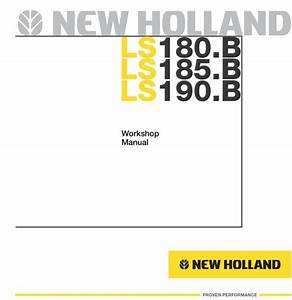 New Holland Skid Steer Ls180 B Ls185 B Ls190 Workshop
