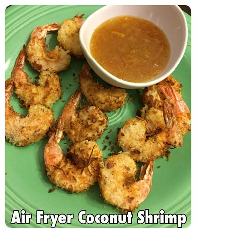 fryer air shrimp recipes coconut recipe fry bella cooking seafood airfryer food cook healthy chicken recently got simple