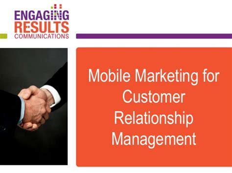mobile customer relationship management mobile marketing customer relationship management