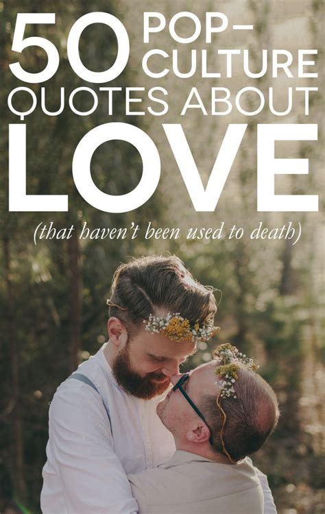 50 Fun Pop Culture Quotes About Love, Life, and Marriage ...